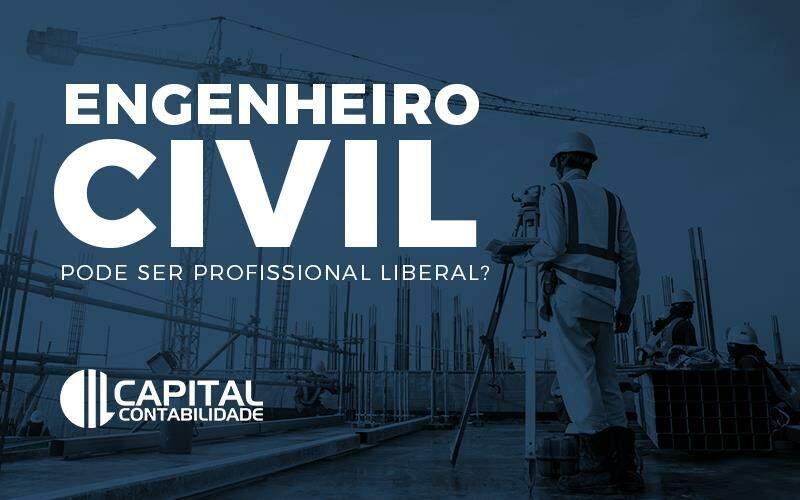 Engenheiro Civil Pode Ser Profissional Liberal