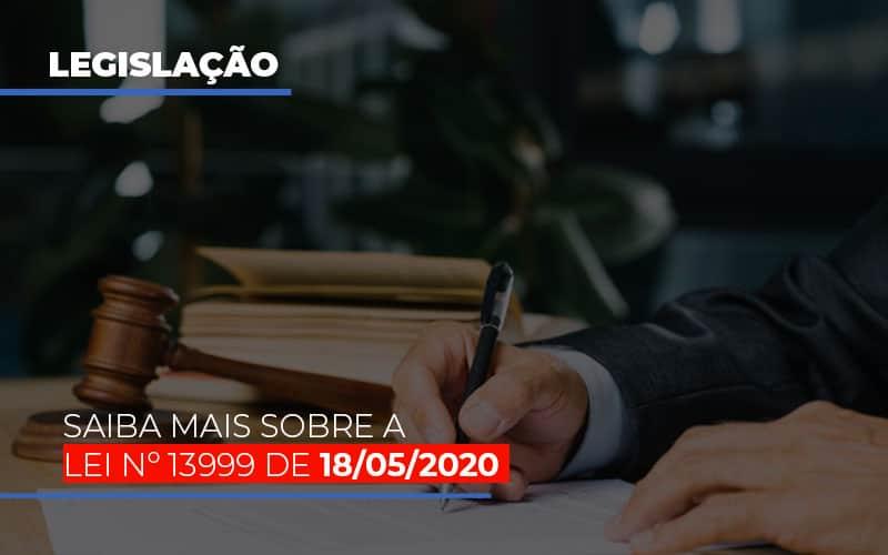 Lei Nº 13999 DE 18/05/2020