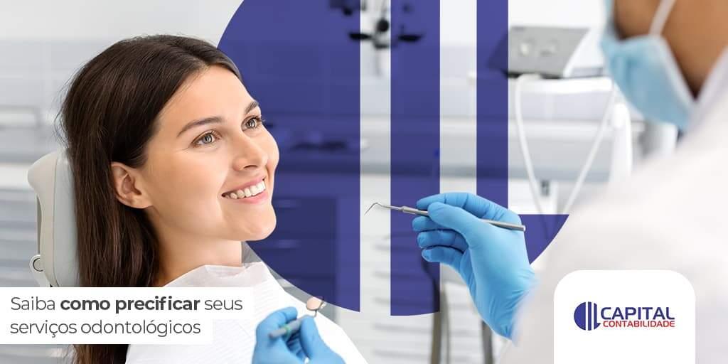 Precificação De Serviços Odontológicos – Como Fazer?
