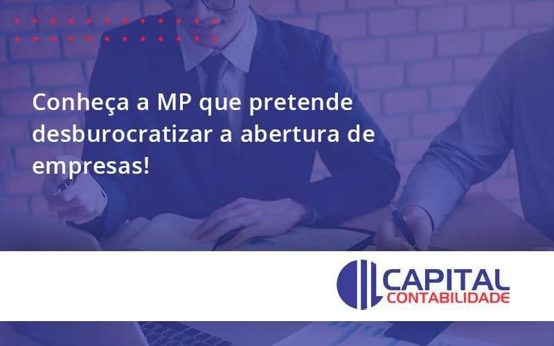 Conheça A MP Que Pretende Desburocratizar A Abertura De Empresas!